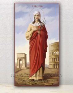 Икона «Татьяна Римская, мученица» (образец №4)