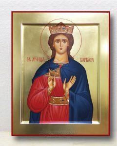 Икона «Варвара Илиопольская, великомученица» (образец №11)